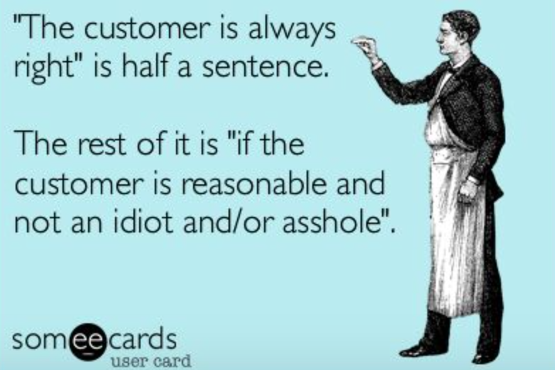 customer isn't always right